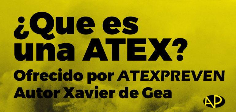 ¿Que es una ATEX?