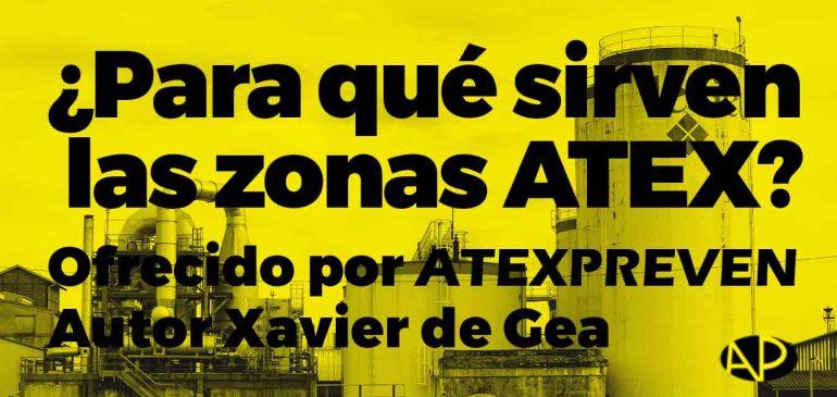 ¿Para qué sirven las zonas ATEX?